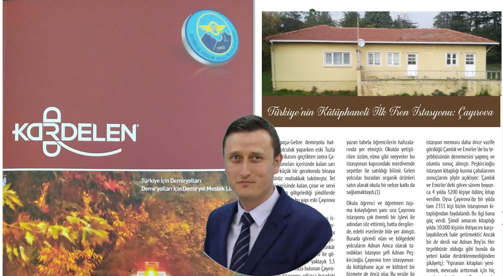 """Tarihçi Kankal """"Çayırova Kütüphaneli İlk İstasyondu"""""""